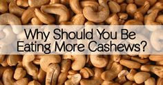 If you thought cashews were only good for improving your brain power, then you haven't heard the entire story! While these seeds are a valuable source of iron, magnesium, protein, and monosaturated fats – they...