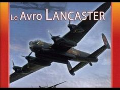 Le Avro Lancaster, avion bombardier britannique - Documentaire aviation