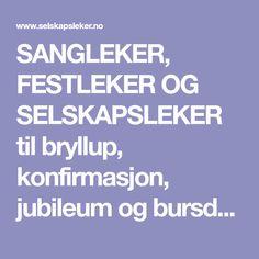 SANGLEKER, FESTLEKER OG SELSKAPSLEKER til bryllup