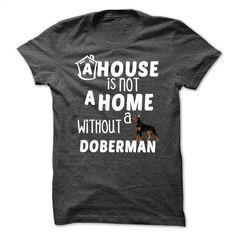 doberman T Shirts, Hoodies, Sweatshirts - #geek t shirts #zip hoodie. PURCHASE NOW => https://www.sunfrog.com/Pets/doberman-DarkGrey-Guys.html?id=60505