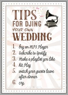 Tips for DJing your own Wedding.
