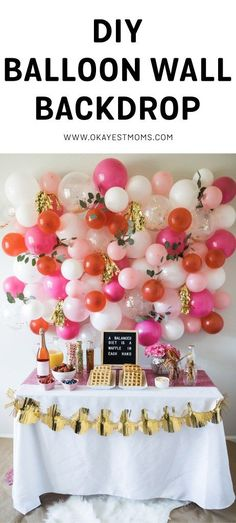 DIY Balloon Wall // Okayest Moms blog