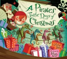 A Pirate's Twelve Days of Christmas:Amazon:Books