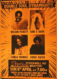 Classic Soul Concert Poster from England, starring Wilson Pickett, Sam & Dave, Carla Thomas & Eddie Floyd