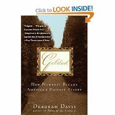Gilded: How Newport Became America's Richest Resort [Paperback] Deborah Davis (Author)