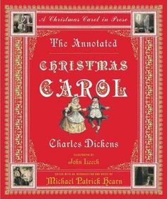 What would Christmas be without A Christmas Carol ? Charles Dickens's famous ghost story is as much a part of the season as plum pudding and mistletoe, and Michael Patrick Hearn, the celebrated annota