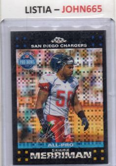 SHAWNE MERRIMAN - 2007 TOPPS CHROME XFRACTOR #TC156 - SAN DIEGO CHARGERS - RARE !