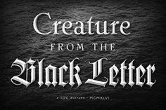 creature from the black letter