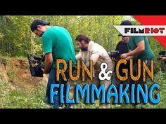 Run And Gun/Guerilla Filmmaking Tips! - YouTube