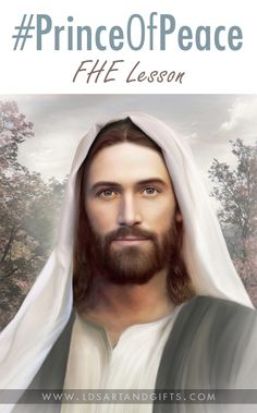 """This Easter season, participate in the new """"Prince of Peace"""" initiative. Its focus is to invite all to come unto Christ and find the peace that comes from the teachings and the life of our Savior, Jesus Christ."""