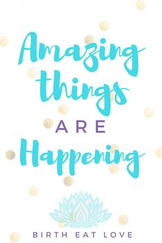 When you believe, amazing things can happen, they do! Amazing things are happening inside you mama! Growing a baby is hard work! Stay positive with birth affirmations. Great tool for preparing for labor and deliver, and natural childbirth.
