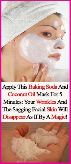 Apply This Baking Soda And Coconut Oil Mask For 5 Minutes: Your Wrinkles And The Sagging Facial Skin Will Disappear As If By A Magic!