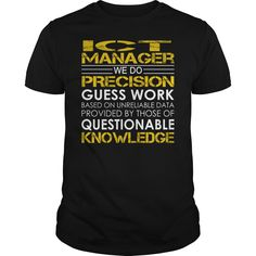 ICT Manager - We Do Precision Guess Work #gift #ideas #Popular #Everything #Videos #Shop #Animals #pets #Architecture #Art #Cars #motorcycles #Celebrities #DIY #crafts #Design #Education #Entertainment #Food #drink #Gardening #Geek #Hair #beauty #Health #fitness #History #Holidays #events #Home decor #Humor #Illustrations #posters #Kids #parenting #Men #Outdoors #Photography #Products #Quotes #Science #nature #Sports #Tattoos #Technology #Travel #Weddings #Women