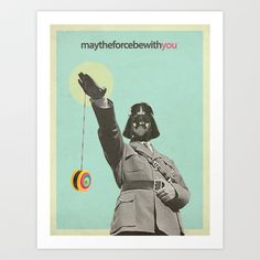 may the force be with you Art Print by Cristina Prat Mases - $28.08