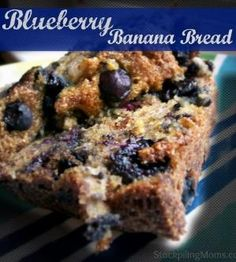 Blueberry Banana Bread is delicious!  I am in love with this recipe.  So is everyone in my family.  It is so moist and also freezes well.  Hope you enjoy! by LorrieH