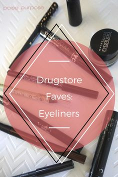 This article from Poise and Purpose just saved my eyeliner life! I'm going to save so much money! Beauty Tips Every Girl Should Know, Beauty Tips For Face, Beauty Hacks, Drugstore Eyeliner, Eyeliner Application, Hair Care Tips, Nail Art Designs, Sephora, Makeup Looks