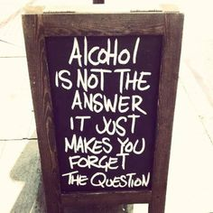 The Daily Good Vibes: Don't make alcohol your bestfriend..