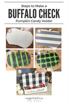 DIY Buffalo Check Pumpkin Candy Holder - Inspiration For Moms Fall Crafts, Crafts To Make, Arts And Crafts, Diy Crafts, Wood Crafts, Holiday Crafts, Fall Craft Fairs, Garden Crafts, Resin Crafts