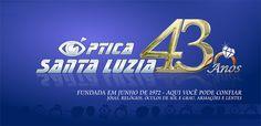 Óptica Santa Luzia: Aniversário de 43 Anos