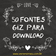 blog Vera Moraes - Decoração - Adesivos Azulejos - Papelaria Personalizada - Templates para Blogs: 50 Fontes Giz para download - Efeito lousa Chalkboard Lettering, Typography Fonts, Chalk Art, Tutorial, Stencils, Decoration, Clip Art, Layout, Printables