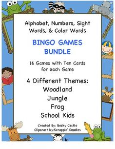 $ Bingo Bundle-Games for the Alphabet, Numbers, Sight Words & Color Words. 4 Themes: Woodland Creatures, Jungle Animals, Frogs, & School Kids. 4 Different Games for Each Theme...10 Boards for Each Game....16 Game Sets Total