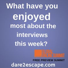 What have you enjoyed most about the interviews this week? Leave your comments below!  If you haven't seen the interviews of our Global Online Summit speakers to date, register for free for our Preview Summit at https://escapeartistcom.infusionsoft.com/go/gos/escapeartist/joinus  #expats #live #work #play #retire #invest #international #global #onlinesummit