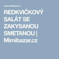REDKVIČKOVÝ SALÁT SE ZAKYSANOU SMETANOU   Mimibazar.cz