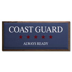 Coast Guard Always Ready.
