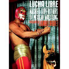 Lourdes Grobet: Lucha Libre