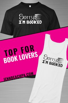 Sorry I'm Booked t-shirt for the book lover! Shirts for bookworms   #books #bookshirts #literaryshirt #bookapparel