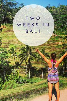 Bali in Two Weeks   The Restless Worker