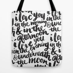I love you in the morning by Matthew Taylor Wilson https://society6.com/product/i-love-you-in-the-morning_bag?curator=themotivatedtype