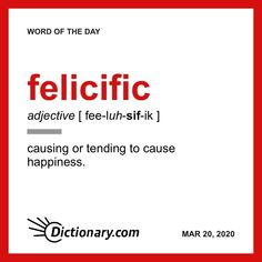 Word of the Day - felicific Foreign Words, English Vocabulary Words, Learn English Words, Unusual Words, Rare Words, Unique Words, Words To Use, New Words, Cool Words