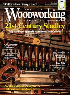 Popular Woodworking Magazine December 2017 Digital Issue | ShopWoodworking