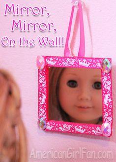 Make a american girl doll mirror