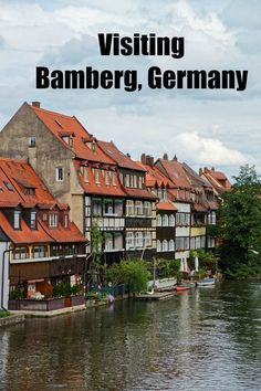 Bamberg, Germany The Perfect Mix of Old and New