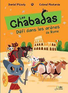 Défi dans les arènes de Rome - les Chabadas T. 7 de Daniel Picouly http://www.amazon.fr/dp/2701196078/ref=cm_sw_r_pi_dp_GJVQwb0M1G7D2