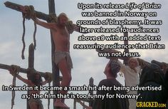 Life of Brian - the film that is too funny for Norway.