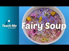 - Water - Glitter - Herbal tea bag - Natures treasures If you suspect you may have fairies in your garden, you might want to make a brew of fairy soup to ent. Learning Activities, Early Childhood, Herbalism, Soup, Fairy, Teaching, Youtube, Herbal Medicine, Infancy