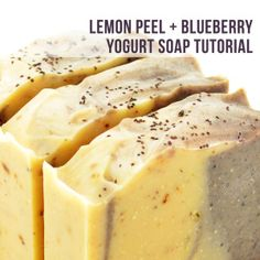 Lemon Zest + Blueberry Yogurt Soap Recipe + Tutorial