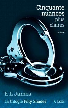 Madness Story: [Livres] Cinquante nuances plus clair d'E. L. Jame...