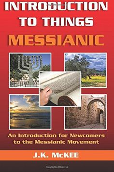 Introduction to Things Messianic: An Introduction for Newcomers to the Messianic Movement by J.K. McKee http://www.amazon.com/dp/1468005758/ref=cm_sw_r_pi_dp_kI-kvb0C2GWCB