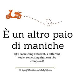 Day 33 of 100 Days of Italian Idioms by instantlyitaly.com