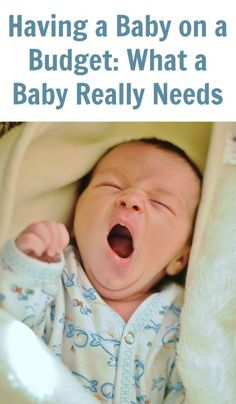 Be prepared with our list of what a baby really needs as you plan to have a baby on a budget!