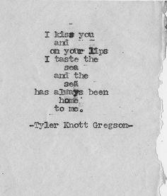 Kisses on the beach ~Tyler Knott Gregson #love #beachlife