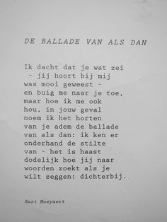 Ballade van als dan Do What You Like, Like Me, Poem Quotes, Life Quotes, Lang Leav, Dutch Quotes, My Poetry, Pretty Words, Mental Health Awareness