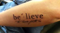 My new Tattoo Believe