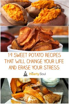 19 Sweet Potato Recipes That Will Change Your Life and Erase Your Stress
