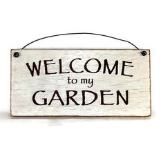 Welcome to Garden sign Rustic signs Garding sign farmhouse style sign #garden #rustic #farmhouse