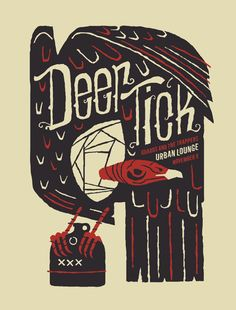 Deer Tick - gig poster by furturtle Graphic Design Typography, Graphic Design Illustration, Illustration Art, Band Posters, Music Posters, Retro Posters, Deer Ticks, Poster Prints, Gig Poster